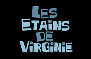 LES ETAINS DE VIRGINIE